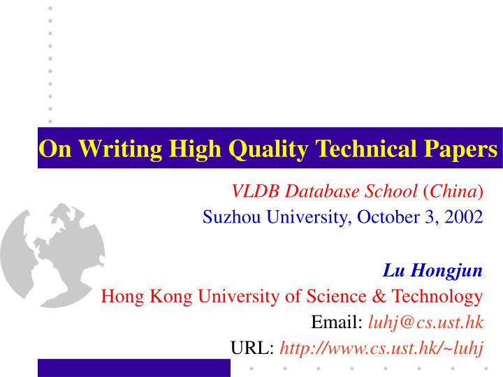on writing high quality technical papers n.