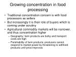 growing concentration in food processing