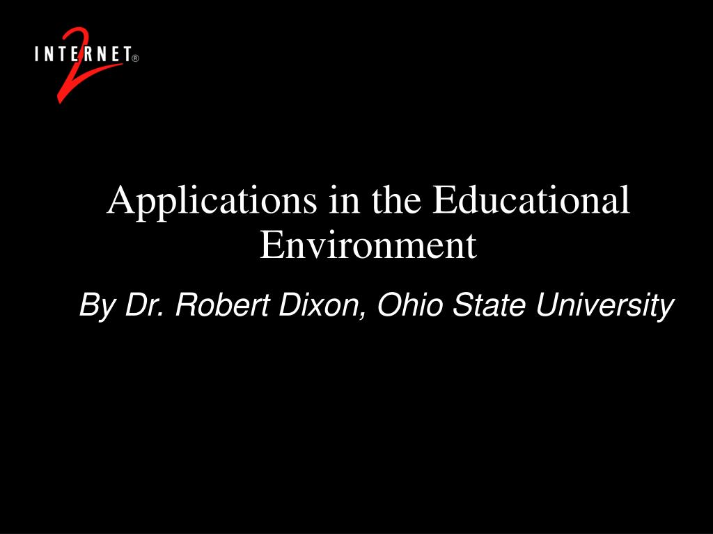Applications in the Educational Environment