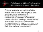 collaborative video conferencing services over internet2 initiative