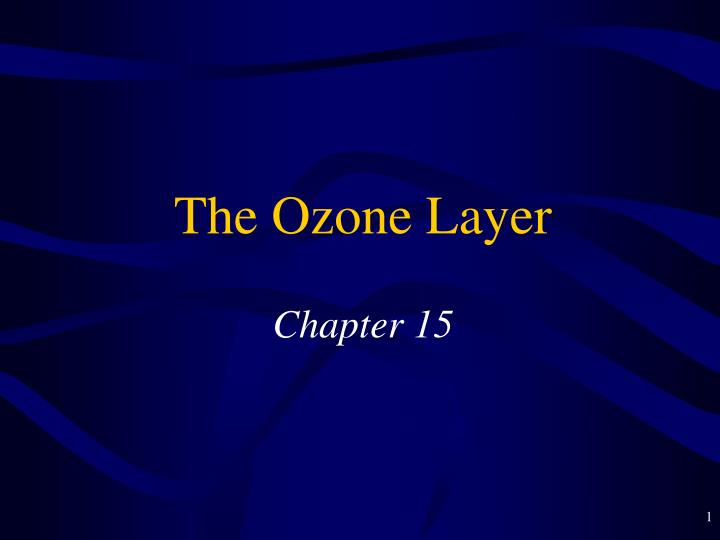 the ozone layer chapter 15 n.