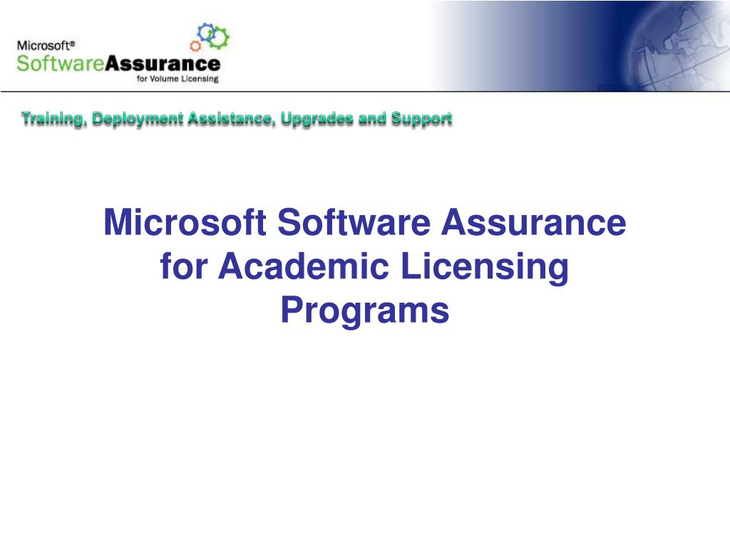 microsoft software assurance for academic licensing programs l.