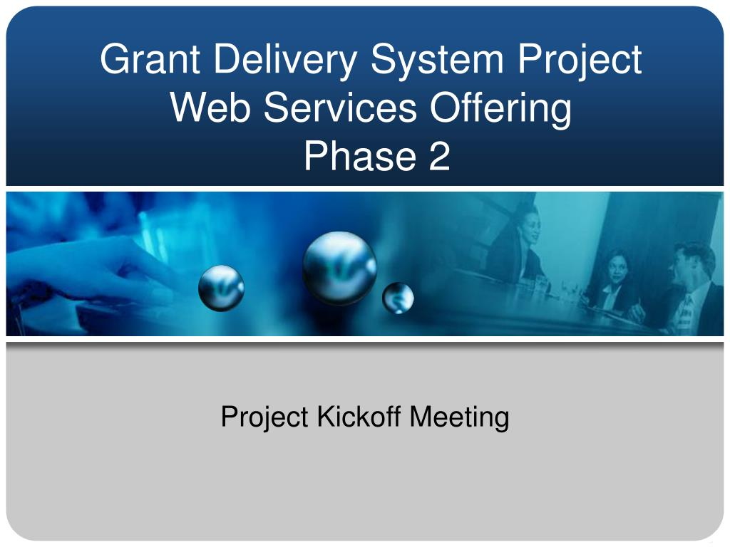 grant delivery system project web services offering phase 2 l.
