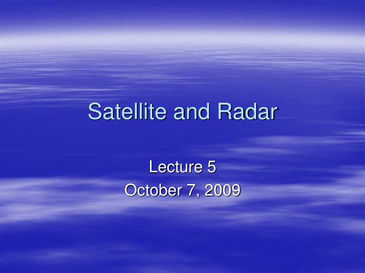 satellite and radar n.