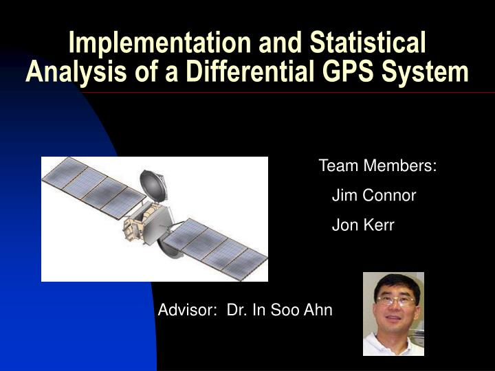 implementation and statistical analysis of a differential gps system n.