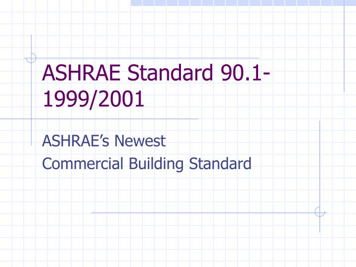 Ashrae standard 90 1 1999 2001