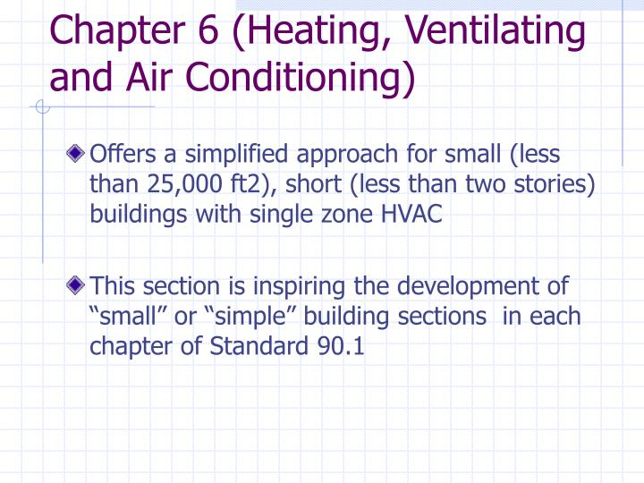Chapter 6 (Heating, Ventilating and Air Conditioning)