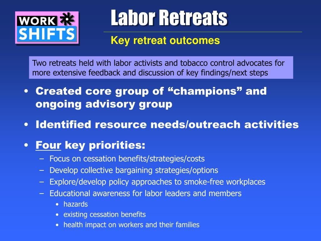 Labor Retreats