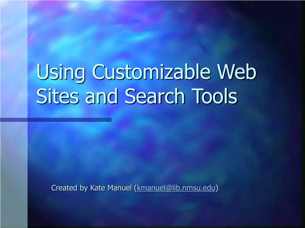using customizable web sites and search tools l.