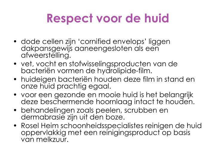 Respect voor de huid