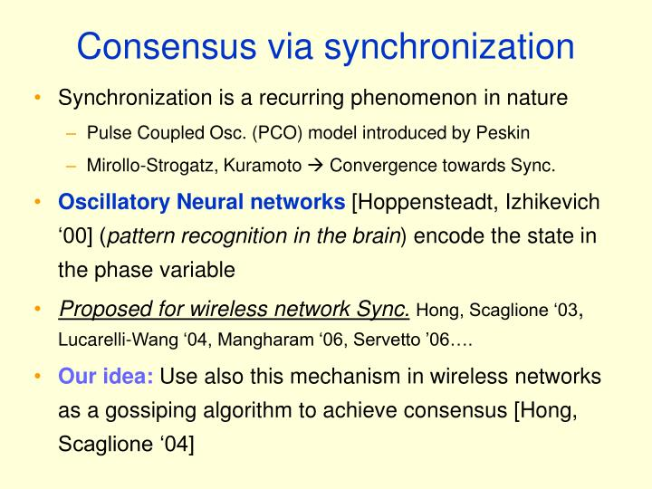 Consensus via synchronization