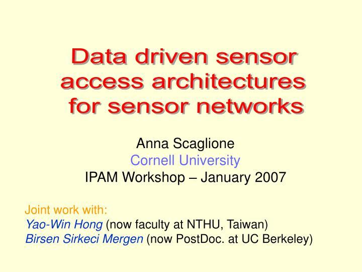 Data driven sensor