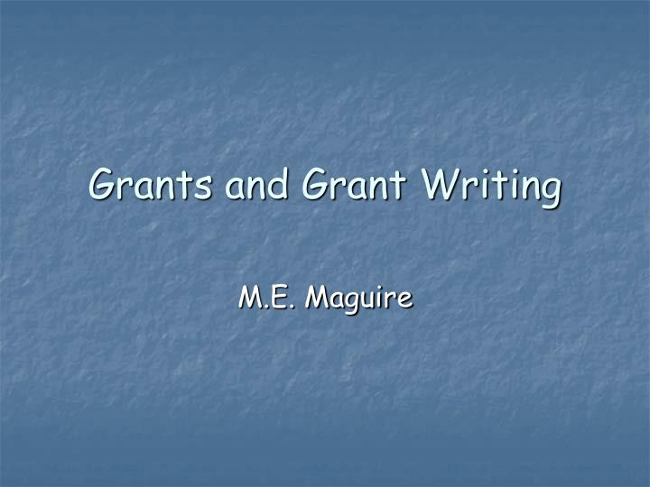 grants and grant writing n.
