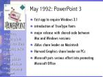 may 1992 powerpoint 3