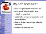 may 1997 powerpoint 97