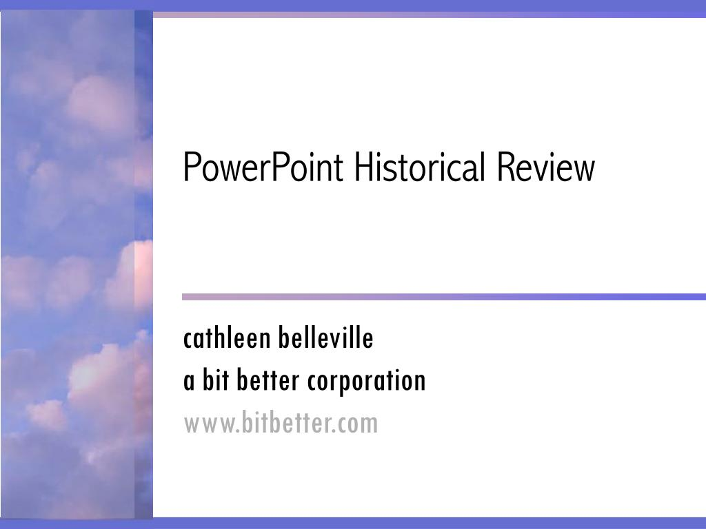 powerpoint historical review l.