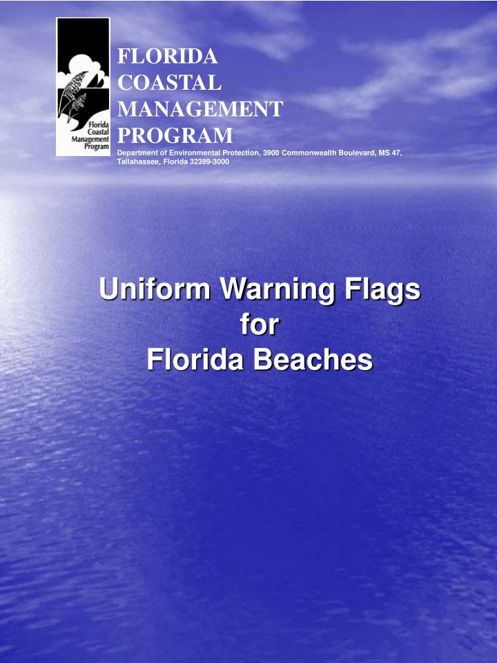 Uniform warning flags for florida beaches
