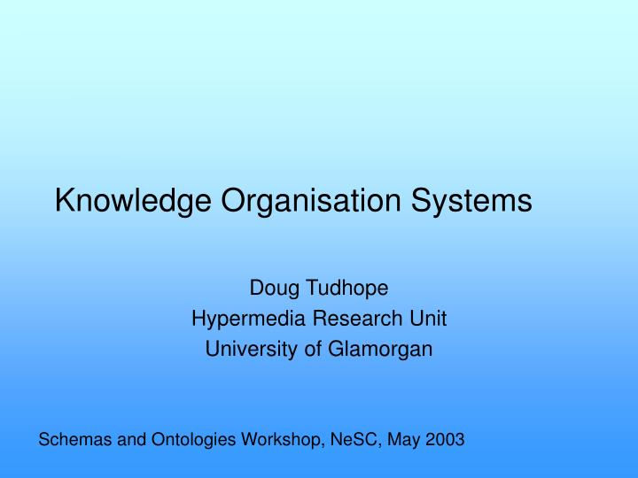 knowledge organisation systems n.