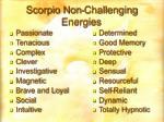 scorpio non challenging energies
