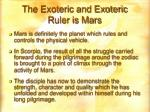 the exoteric and exoteric ruler is mars