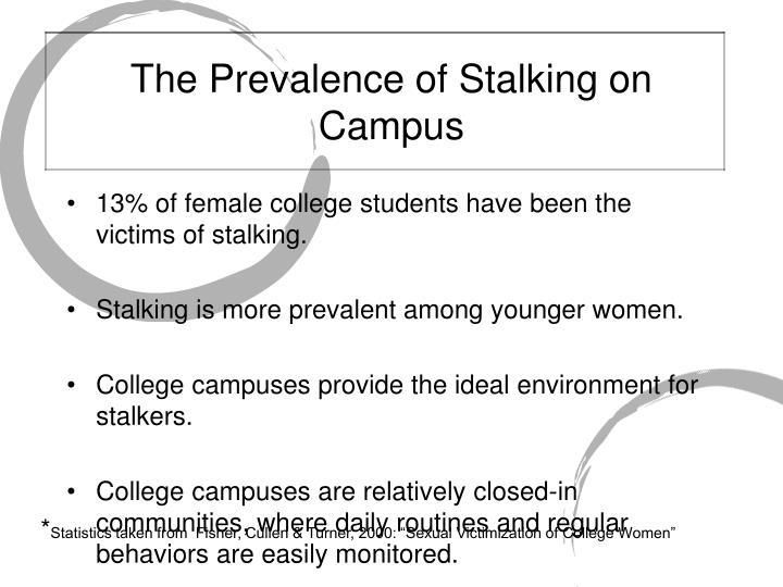 The Prevalence of Stalking on Campus
