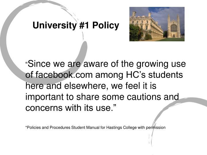 University #1 Policy