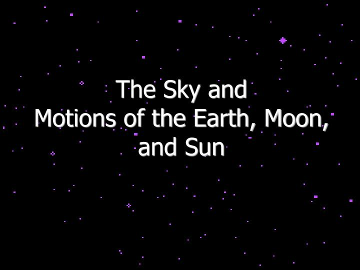 The Sky and