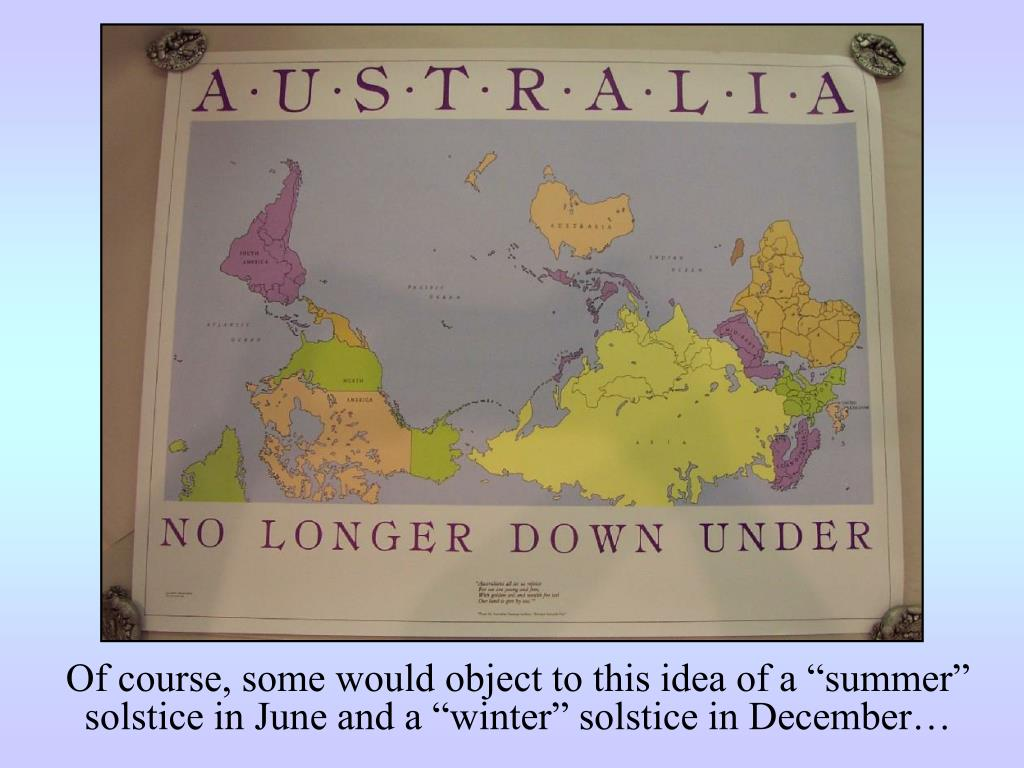 """Of course, some would object to this idea of a """"summer"""" solstice in June and a """"winter"""" solstice in December…"""