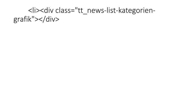 """<li><div class=""""tt_news-list-kategorien-grafik""""></div>"""