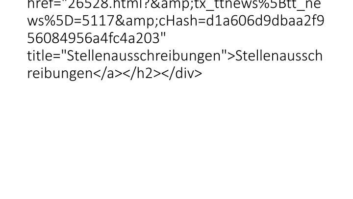 """<h2 class=""""clearfix""""><a href=""""26528.html?&tx_ttnews%5Btt_news%5D=5117&cHash=d1a606d9dbaa2f956084956a4fc4a203"""" ti"""