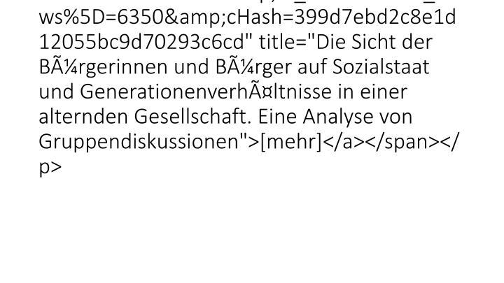 """<p class=""""bodytext"""">Goerres and Prinzen (2014)<span class=""""news-list-morelink""""><a href=""""26528.html?&tx_ttnews%"""