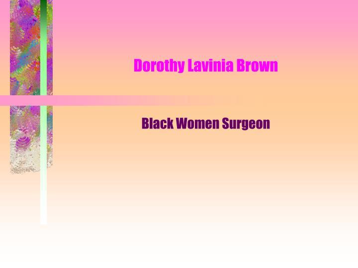 dorothy lavinia brown n.
