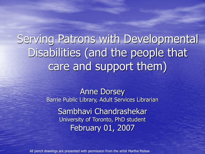 Serving patrons with developmental disabilities and the people that care and support them