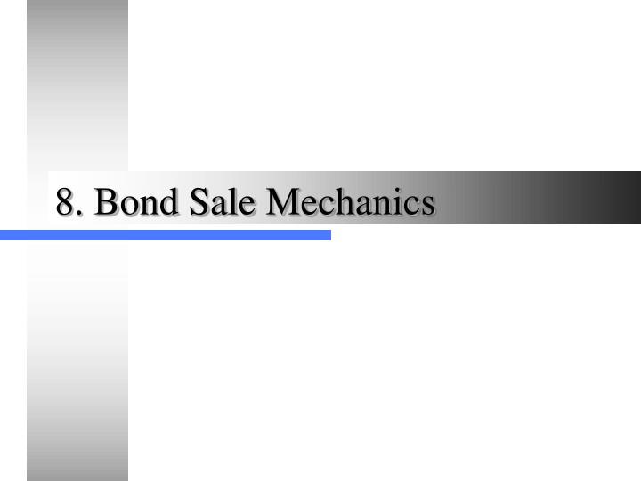 8 bond sale mechanics n.