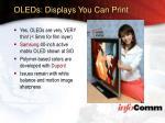 oleds displays you can print50