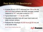 real world lcd benchmarks