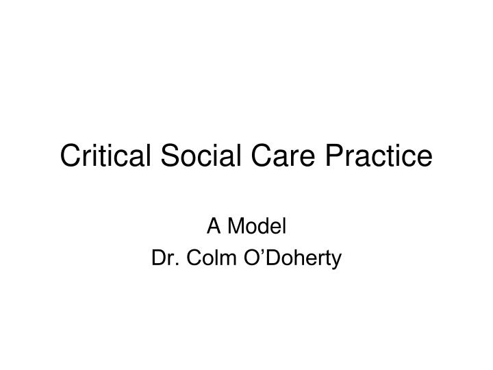 critical social care practice n.