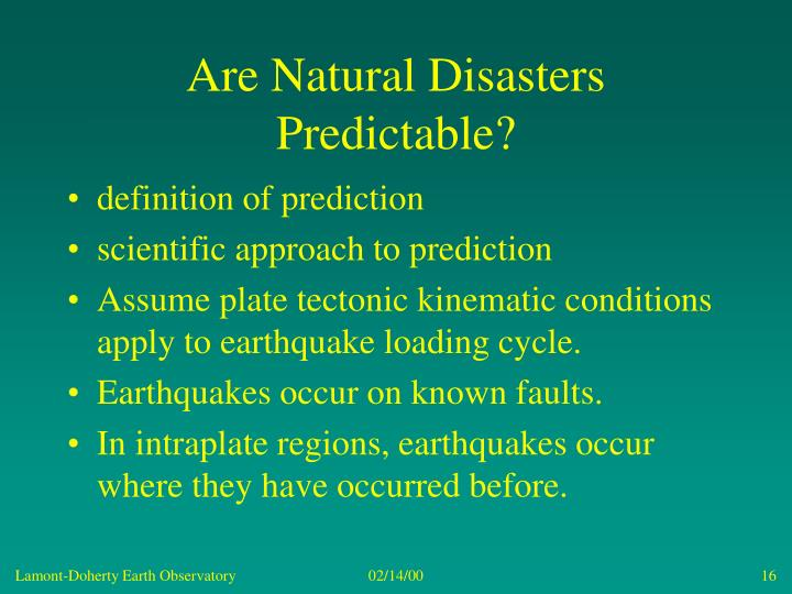 Are Natural Disasters Predictable?