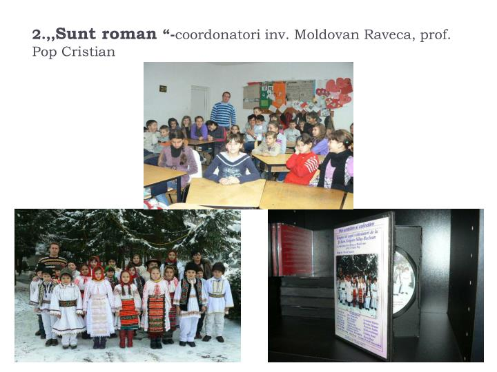 2 sunt roman coordonatori inv moldovan raveca prof pop cristian