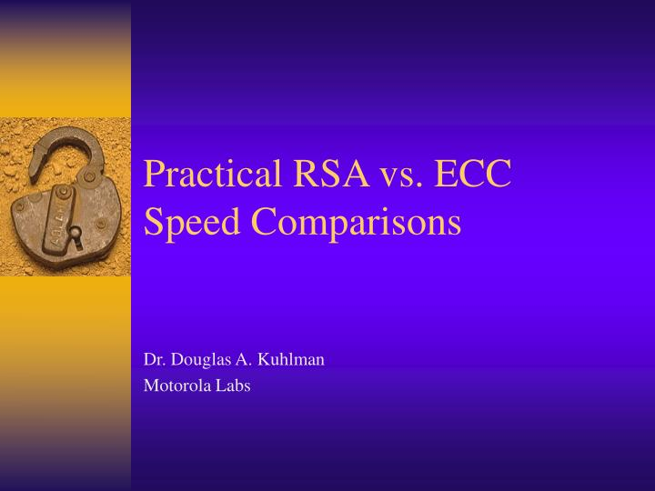 practical rsa vs ecc speed comparisons n.