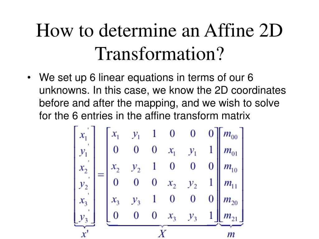How to determine an Affine 2D Transformation?