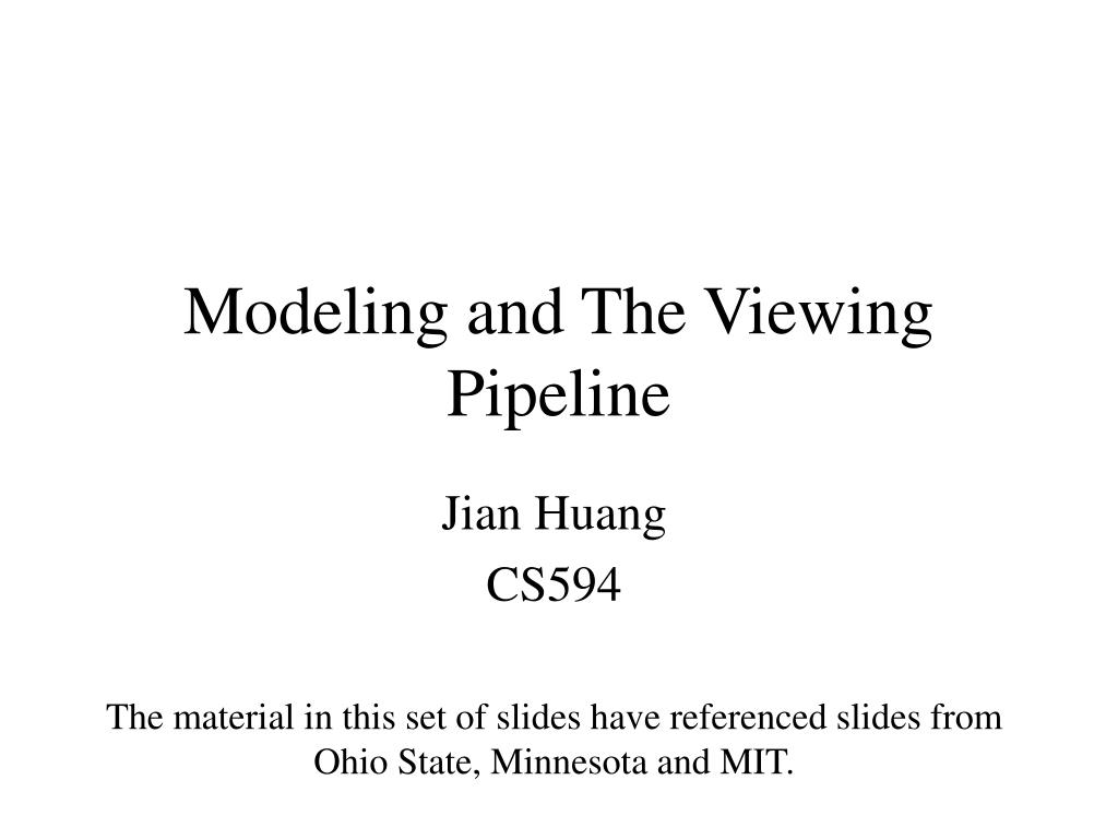 modeling and the viewing pipeline l.