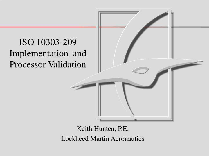 Iso 10303 209 implementation and processor validation
