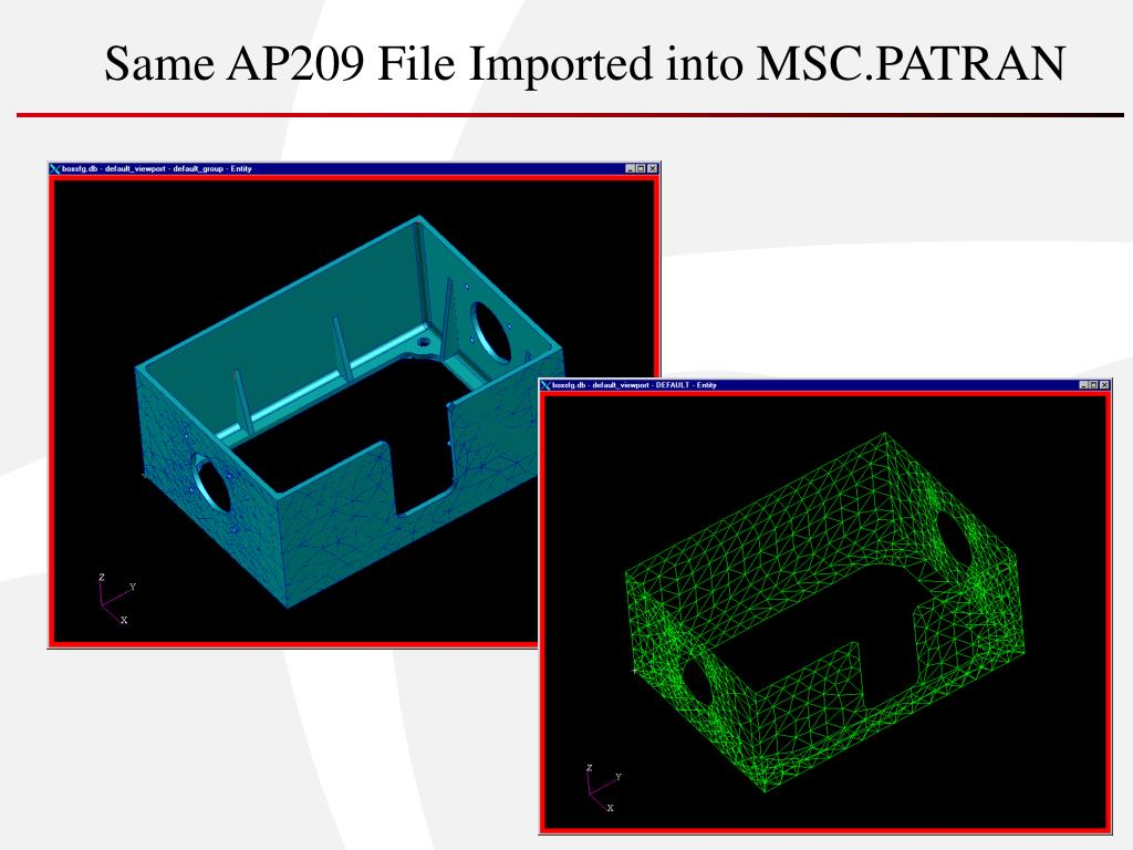 Same AP209 File Imported into MSC.PATRAN