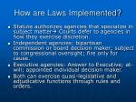 how are laws implemented