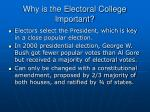 why is the electoral college important
