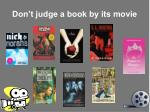 don t judge a book by its movie