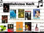 welcome bach
