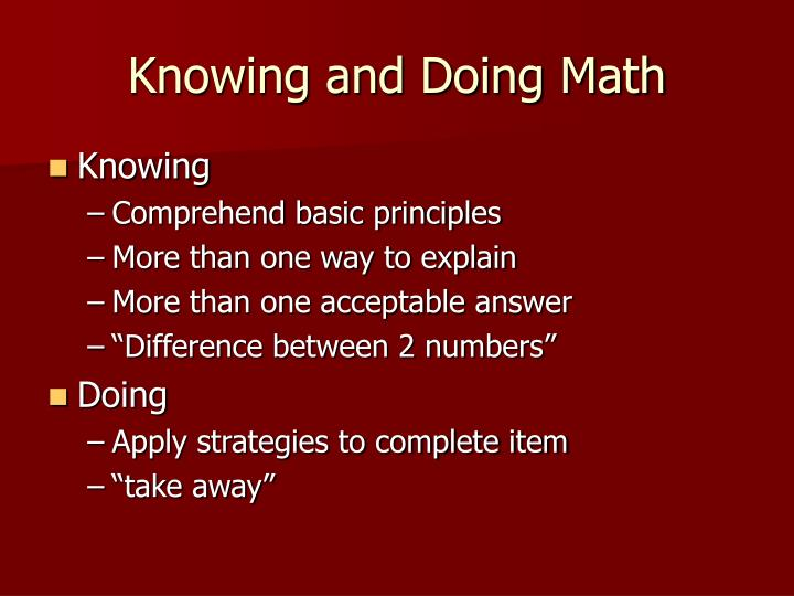 Knowing and Doing Math