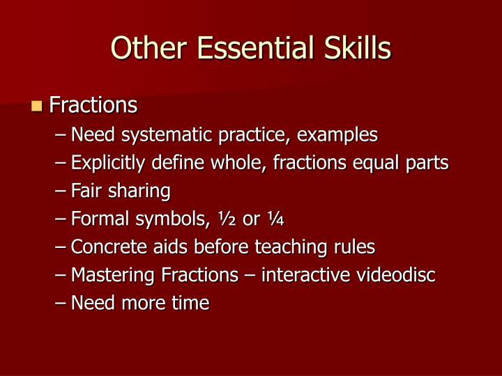 Other Essential Skills